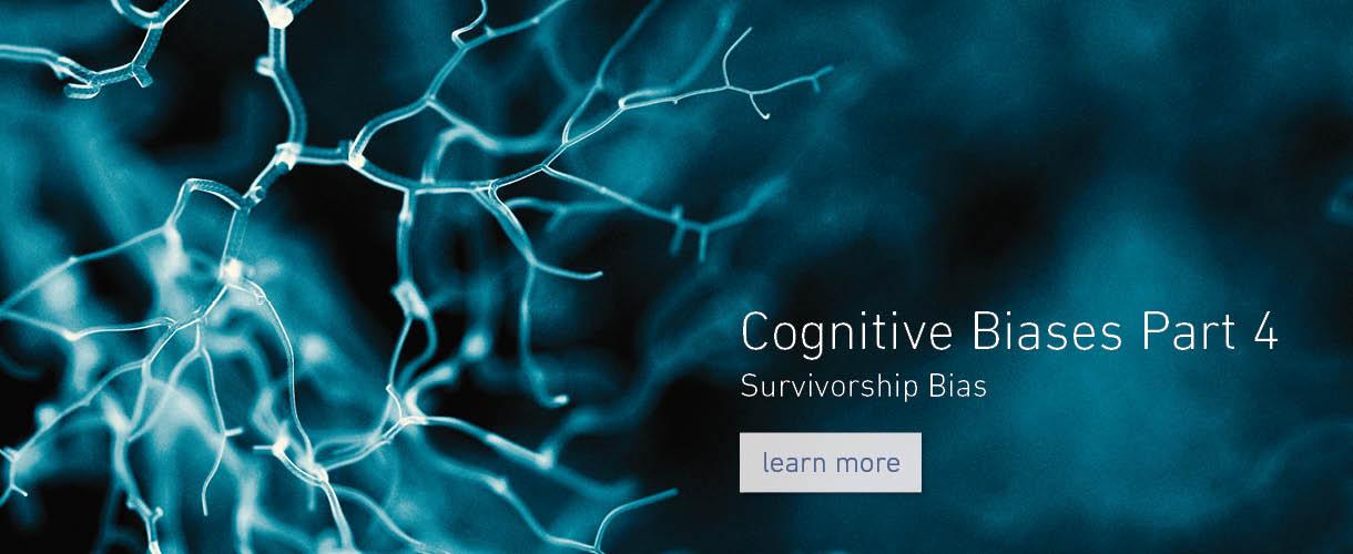 Cognitive Biases - Part 4
